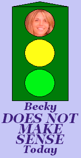 Becky Does Not Make Sense Today